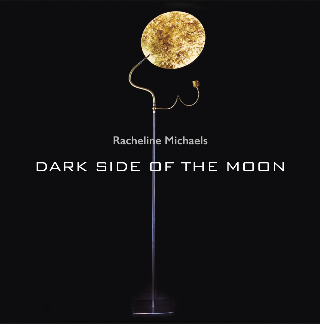 Racheline Michaels - DARK SIDE OF THE MOON
