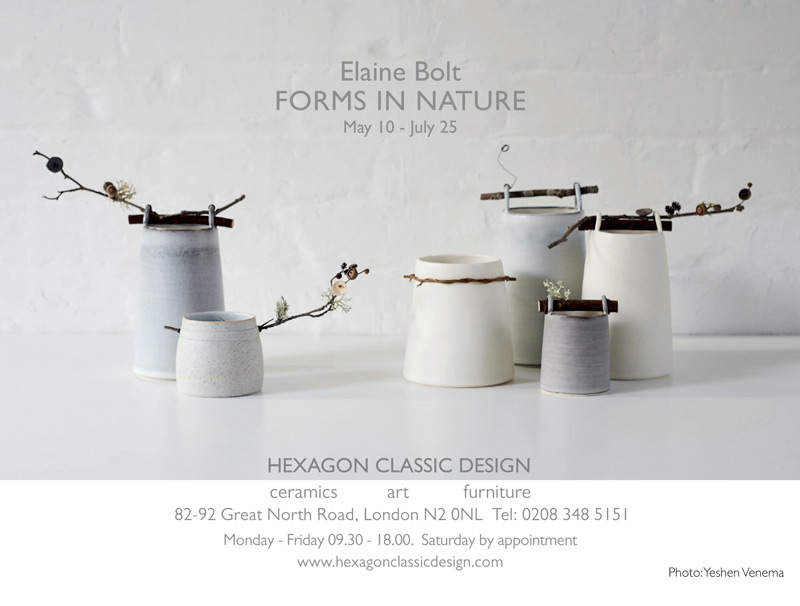 Elaine Bolt - FORMS IN NATURE - May 10 - July 25 - 82-92 Great North Road, London N2 0NL  Tel: 0208 348 5151 - Monday - Friday 09.30 - 18.00.  Saturday by appointment